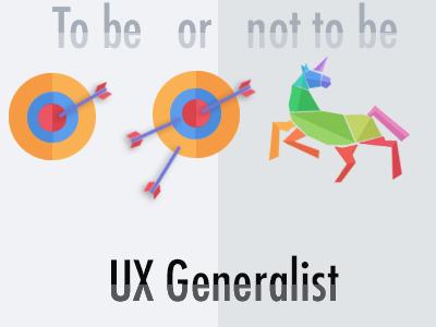 UX Unicorn Generalist vs Specialist